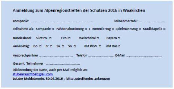 Gebirgsschützen Waakirchen / Anmeldung Alpenregionstreffen 2016 / Zum Vergrößern auf das Bild klicken