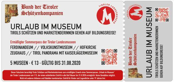 BTSK / Ticket Urlaub im Museum -Tirols Schützen auf Bildungsreise / Zum Vergrößern auf das Bild klicken
